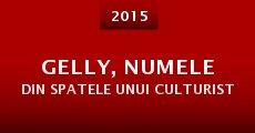 Película Gelly, numele din spatele unui culturist
