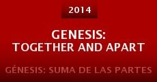 Genesis: Together and Apart (2014)