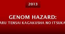 Película Genom Hazard: aru tensai kagakusha no itsukakan