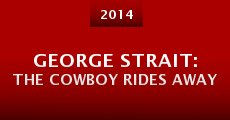 Película George Strait: The Cowboy Rides Away