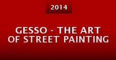 Película Gesso - the Art of Street Painting
