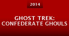 Ghost Trek: Confederate Ghouls (2014)