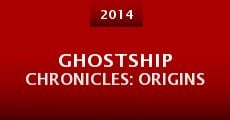 Ghostship Chronicles: Origins (2014)