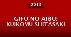 Película Gifu no aibu: Kuikomu shitasaki