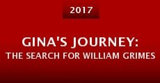 Película Gina's Journey: The Search for William Grimes