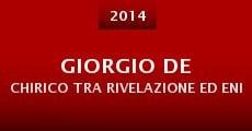 Película Giorgio de Chirico tra rivelazione ed enigma