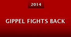 Gippel Fights Back (2014)