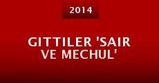 Película Gittiler 'Sair ve Mechul'