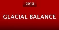 Glacial Balance (2013) stream