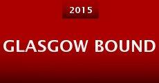 Película Glasgow Bound