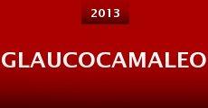 Glaucocamaleo (2013) stream