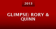 Glimpse: Rory & Quinn (2013)