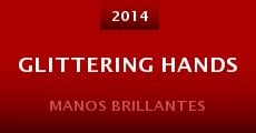 Película Glittering Hands