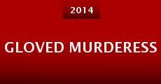 Gloved Murderess (2014) stream