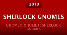 Película Gnomeo & Juliet: Sherlock Gnomes