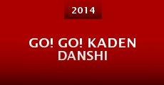 Película Go! Go! Kaden Danshi