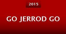 Película Go Jerrod Go