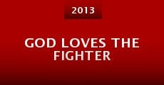 Película God Loves the Fighter