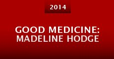 Good Medicine: Madeline Hodge