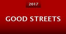 Película Good Streets