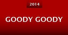 Película Goody Goody