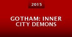 Película Gotham: Inner City Demons