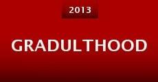 Gradulthood (2013) stream