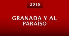 Película Granada y al Paraíso