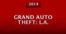 Grand Auto Theft: L.A. (2014) stream