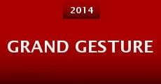 Grand Gesture (2014)