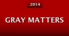 Gray Matters (2014) stream
