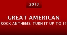 Great American Rock Anthems: Turn It Up to 11 (2013)