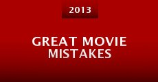 Great MoVie Mistakes (2013)