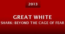 Película Great White Shark: Beyond the Cage of Fear
