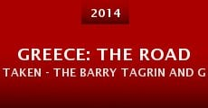 Greece: The Road Taken - The Barry Tagrin and George Crane Story (2014)