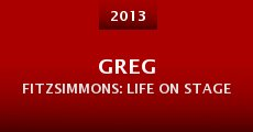 Greg Fitzsimmons: Life on Stage (2013) stream