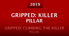Película Gripped: Killer Pillar