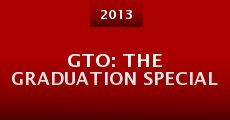 GTO: The Graduation Special (2013)