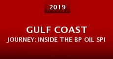 Película Gulf Coast Journey: Inside the BP Oil Spill