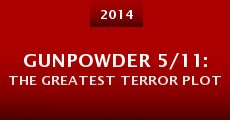 Gunpowder 5/11: The Greatest Terror Plot (2014)