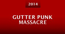 Gutter Punk Massacre (2014) stream