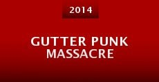 Gutter Punk Massacre (2014)