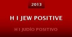 Película H I Jew Positive