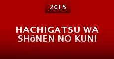 Película Hachigatsu wa shônen no kuni