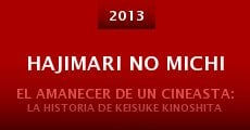 Hajimari no michi (2013) stream