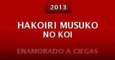 Hakoiri musuko no koi (2013)
