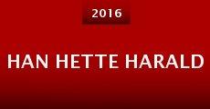 Película Han Hette Harald