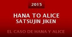 Película Hana to Alice Satsujin Jiken