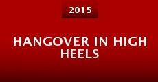 Película Hangover in High Heels