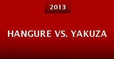 Película Hangure vs. Yakuza
